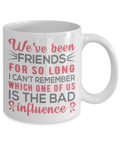 Funny Gift for Best Friend