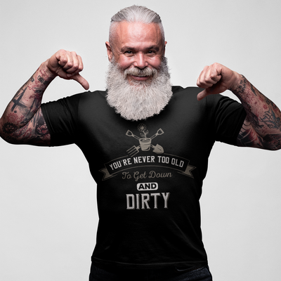 Down & Dirty - Funny Gardening t-shirt