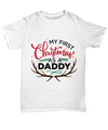 'My First Christmas as a Daddy' T-Shirt