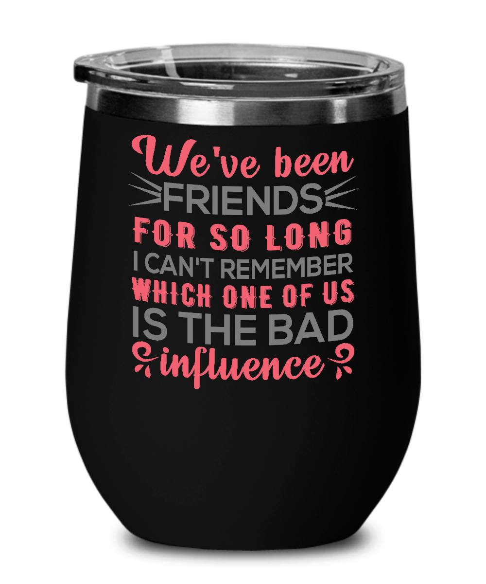 Best Friends Wine Tumbler Gift