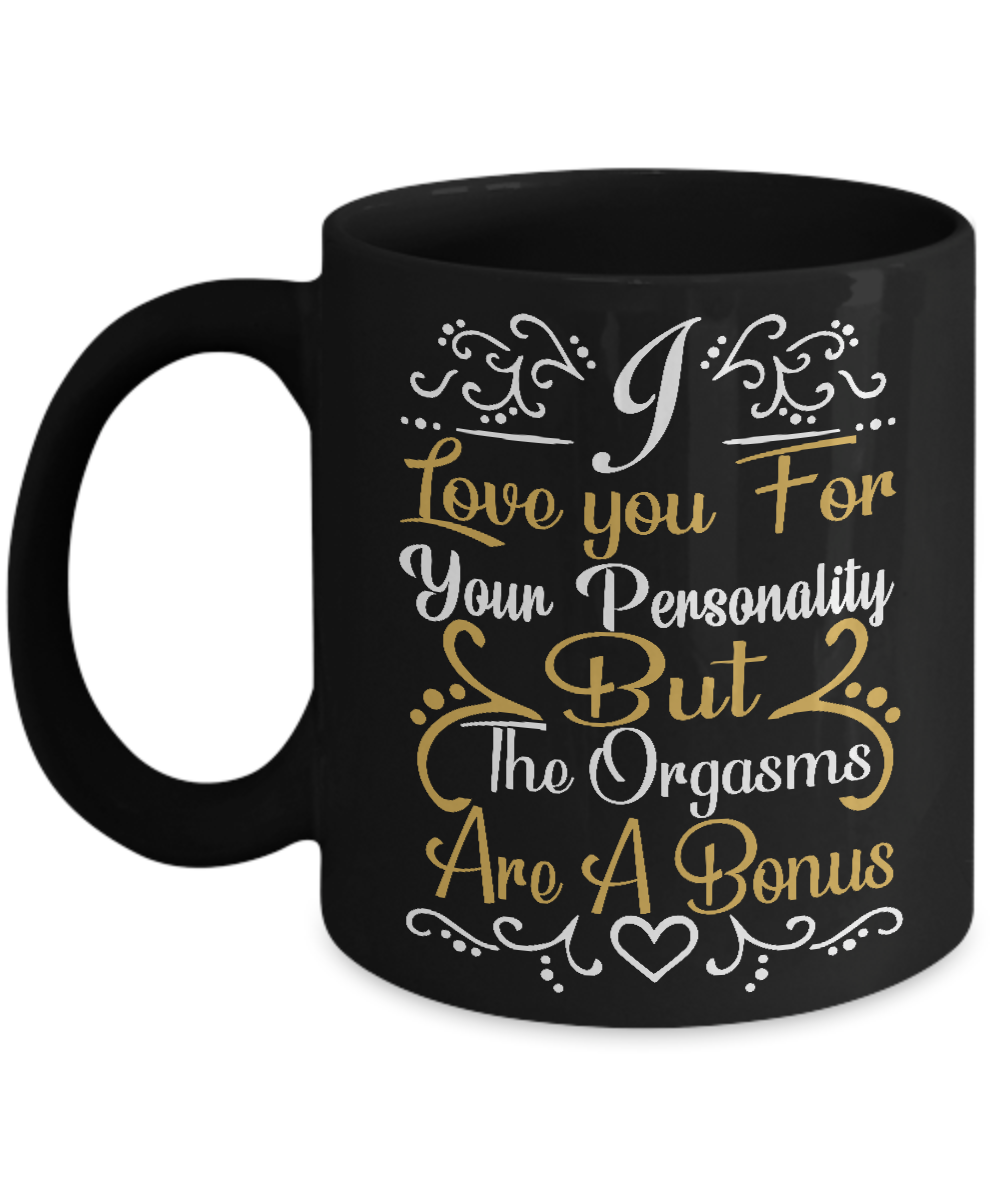 Funny Valentines Mug Gift for Him or Her