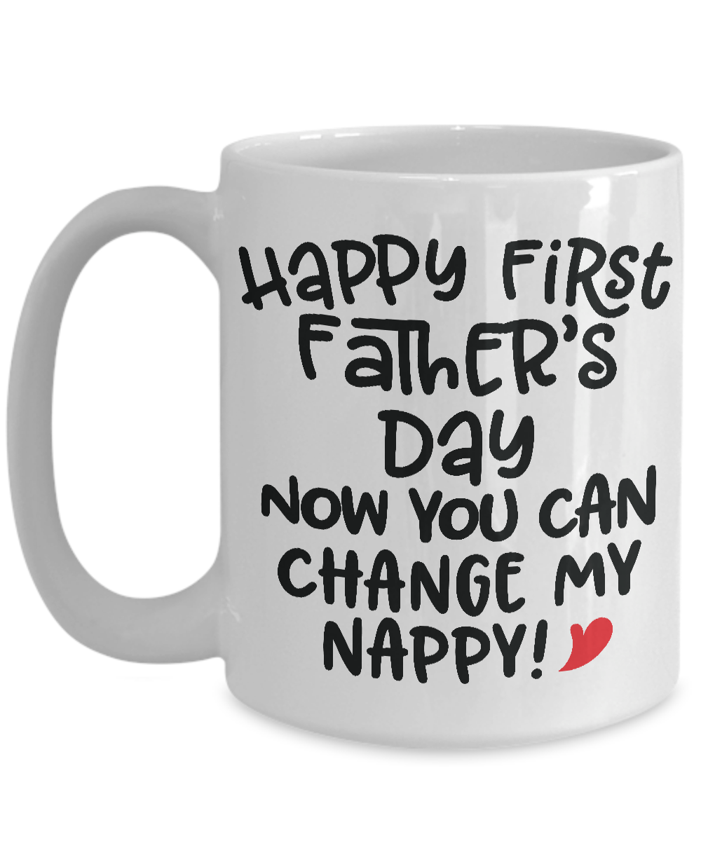 Funny First Fathers Day Gift Mug