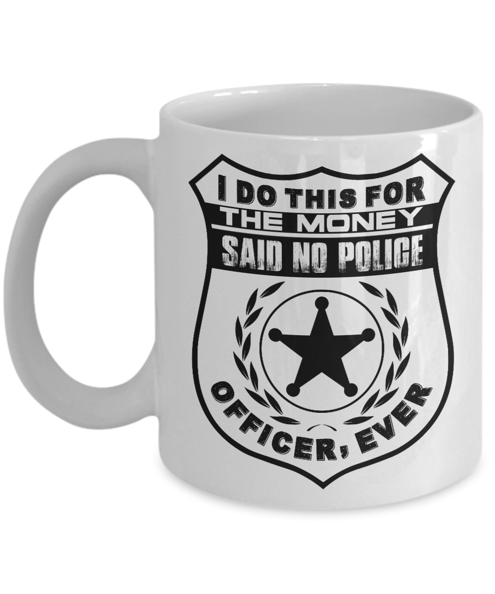 Novelty Coffee Mug for Police Officer
