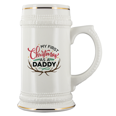 Ideal gift for a new dad - My First Christmas as a Daddy Beer Stein