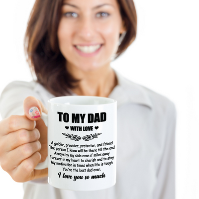 Fathers Day Gift 2020 - To My Dad with Love  -15oz Coffee Mug