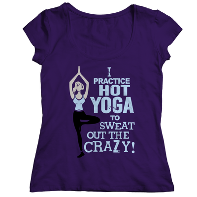 Limited Edition - I Practice Hot Yoga