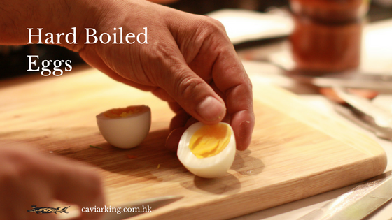 Hard Boiled Eggs | Recipe by Caviar King
