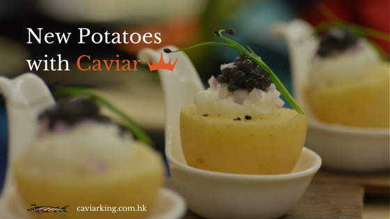 New Potatoes with Caviar | Recipe by Caviar King