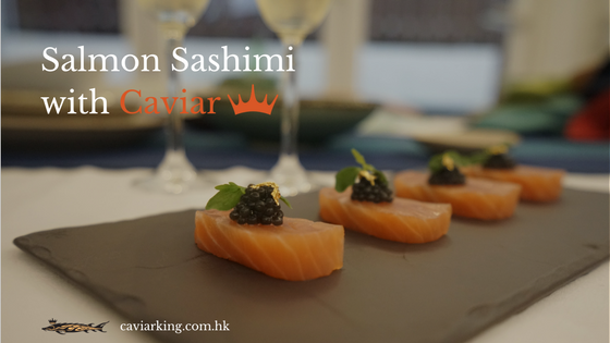 Salmon Sashimi with Caviar | Recipe by Caviar King