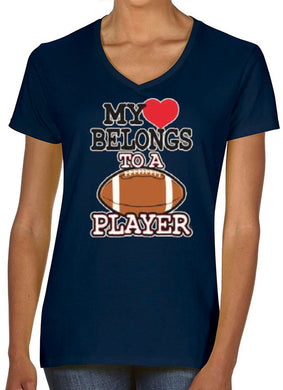 Women's V-Neck My Heart To a Football Player