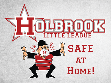 Holbrook Little League SAFE AT HOME Lawn Sign