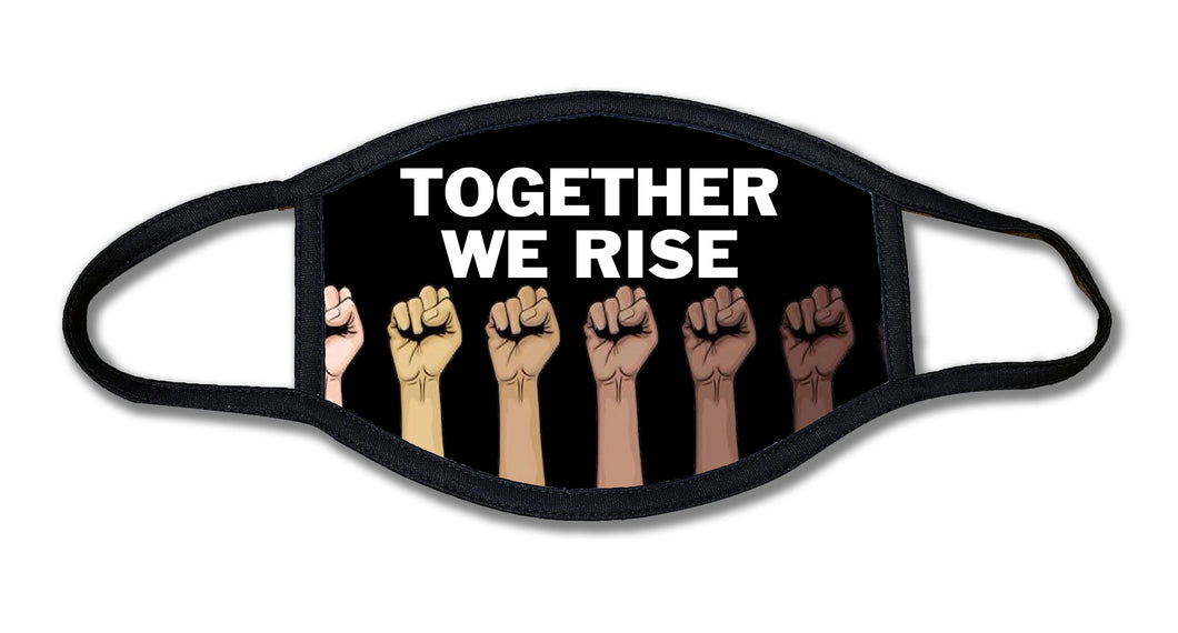 Together We Rise Face Mask