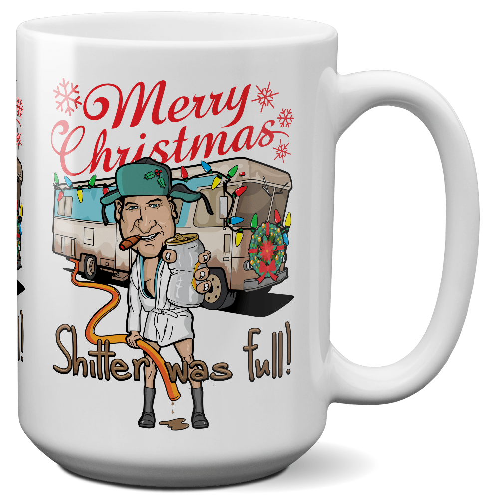 Cousin Eddie Shitter Was Full Christmas Mug
