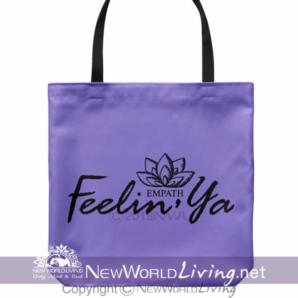 "We created our Feelin' Ya tote bag to celebrate empaths and highly sensitive people. The bag is 18"" x 18"", with a 1"" wide, comfortable cotton shoulder strap. The bag comes in 5 colors and is sold exclusively at New World Living. May you carry this bag in positivity and high vibes."