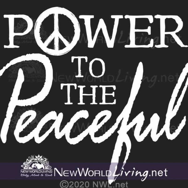 Our Power To The Peaceful artwork is sold exclusively at New World Living Apparel and Accessories printed  on a T-shirt in sizes XS - 4XL.