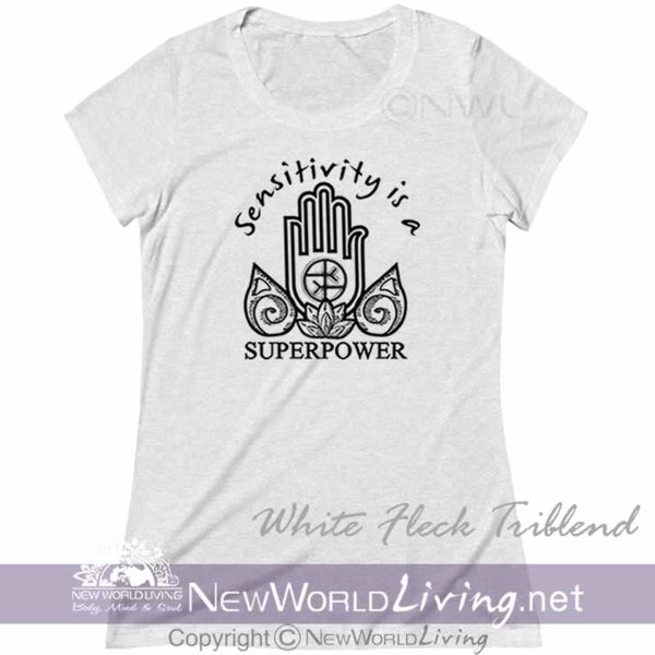 Our Sensitivity Is A Superpower Womens Triblend Deep Crew Neck Tshirt is extra lightweight and features a uniquely soft heather fabrication, modern feminine fit, and a comfortable deep crew neck. S-2XL. Sold exclusively by New World Living.
