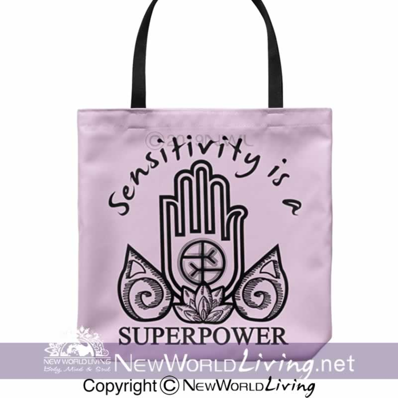 "We created our Sensitivity Is A Superpower tote bag to celebrate empaths and highly sensitive people. Sold exclusively at New World Living. It is 18"" x 18"", with a 1"" wide, comfortable cotton shoulder strap, in your choice of 5 colors. The perfect gift for positive, high vibe people."