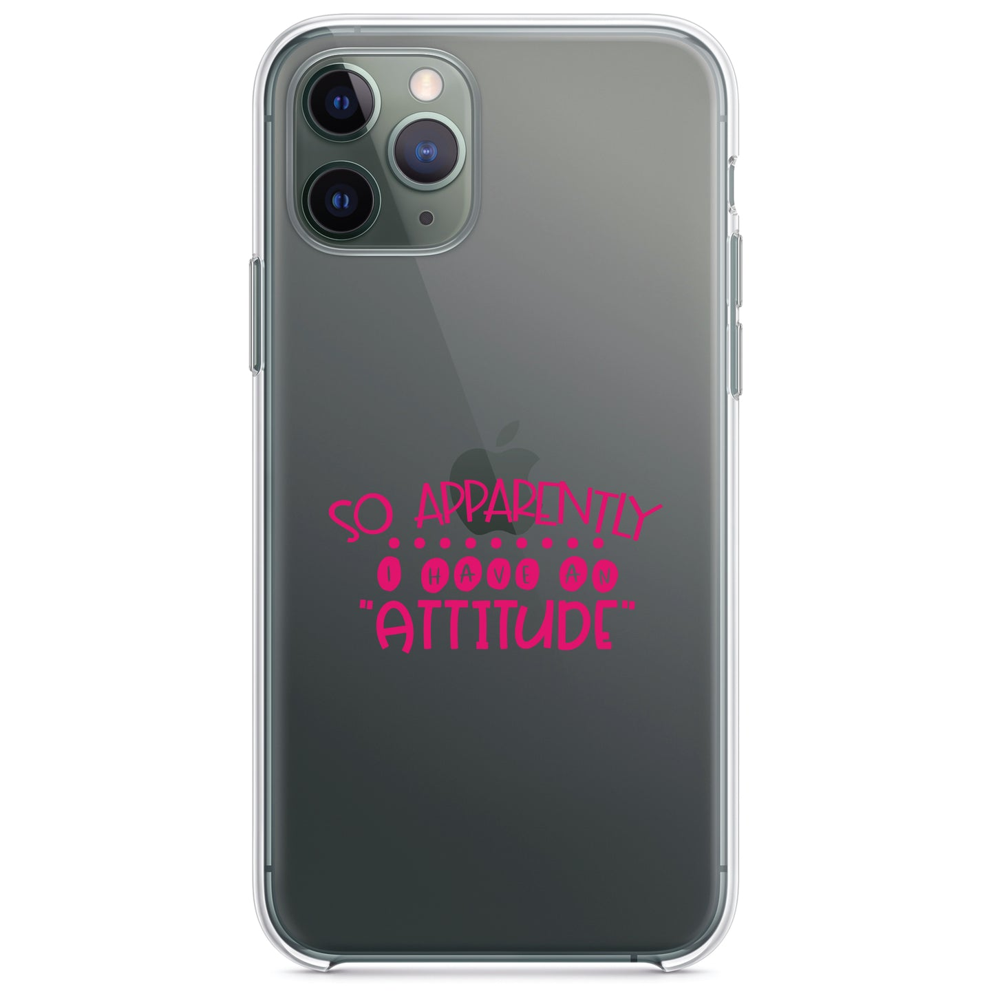 DistinctInk® Clear Shockproof Hybrid Case for Apple iPhone / Samsung Galaxy / Google Pixel - So Apparently I Have An Attitude - Pink