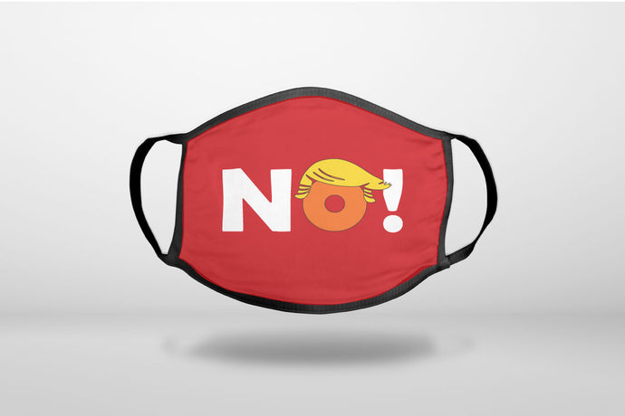 NO - Red Anti Trump - 3-Ply Reusable Soft Face Mask Covering, Unisex, Cotton Inner Layer
