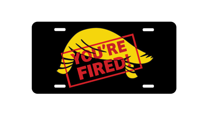 DistinctInk Custom Aluminum Decorative Vanity Front License Plate - You're FIRED! Anti Trump Cartoon