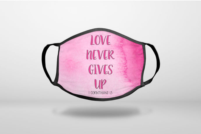 1 Corinthians 13 - Love Never Gives Up - 3-Ply Reusable Soft Face Mask Covering, Unisex, Cotton Inner Layer