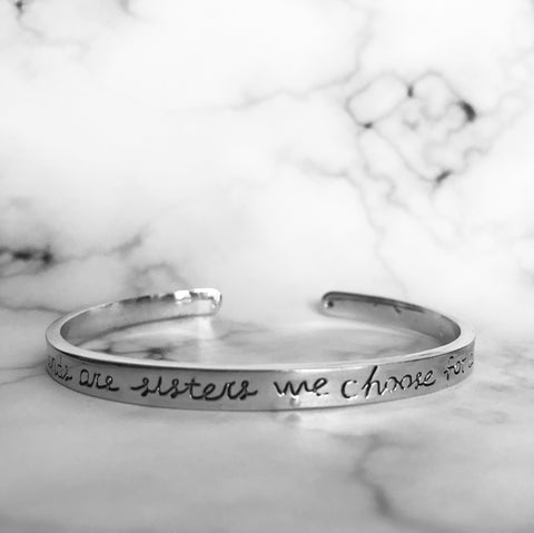 """Girlfriends are sisters we choose for ourselves"" Bracelet"