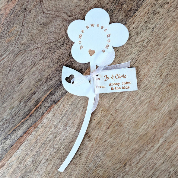 Home Sweet Home Wooden Flower - Single Flower with Tag