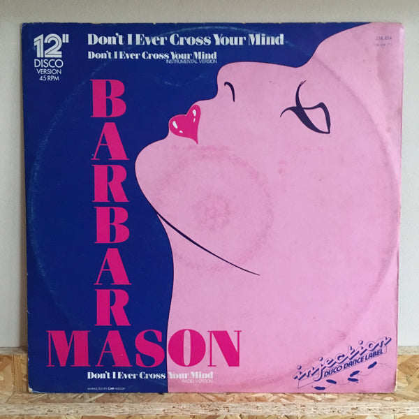 Barbara Mason ‎– Don't I Ever Cross Your Mind