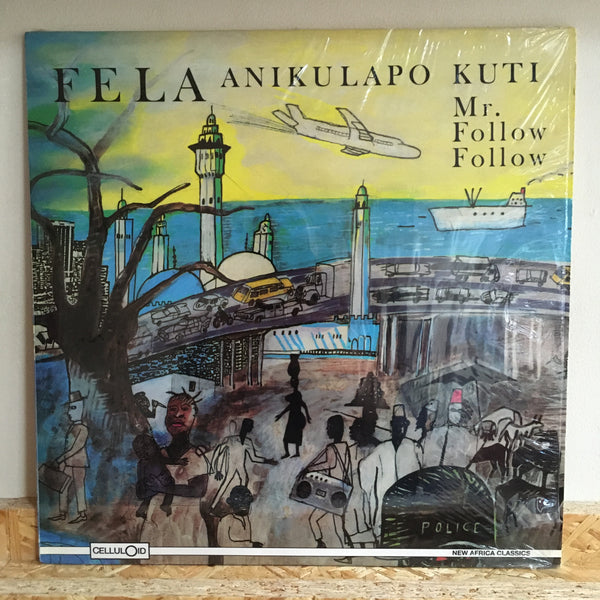 Fela Anikulapo Kuti ‎– Mr. Follow Follow / Who No Know Go Now