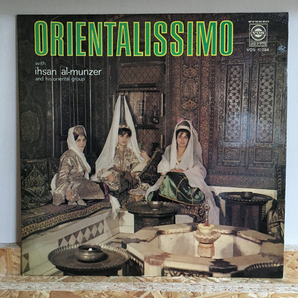 Ihsan Al-Munzer And His Oriental Group ‎– Orientalissimo Volume 2