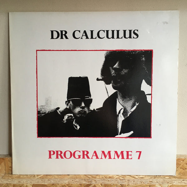 Dr. Calculus ‎– Programme 7 / Killed By Poetry