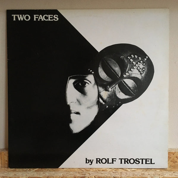 Rolf Trostel ‎– Two Faces