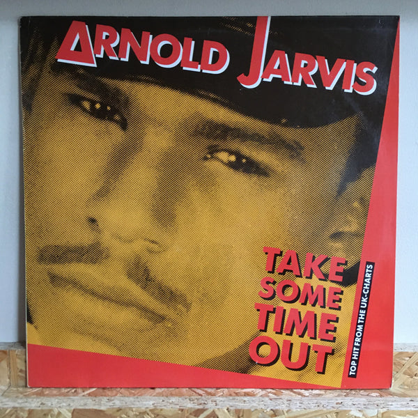 Arnold Jarvis ‎– Take Some Time Out