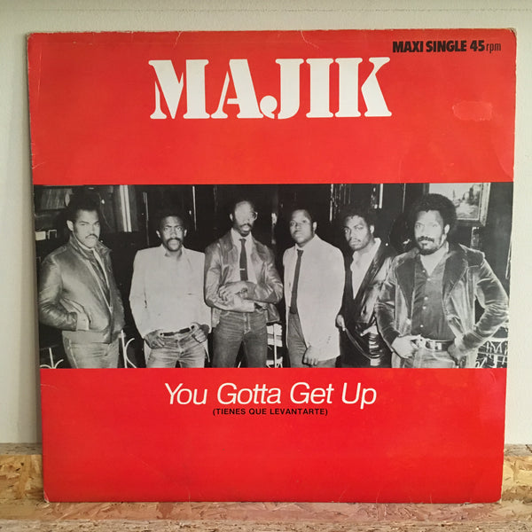 Majik ‎– You Gotta Get Up