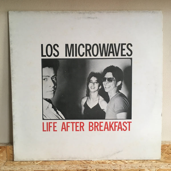 Los Microwaves ‎– Life After Breakfast