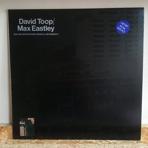 David Toop / Max Eastley ‎– New And Rediscovered Musical Instruments
