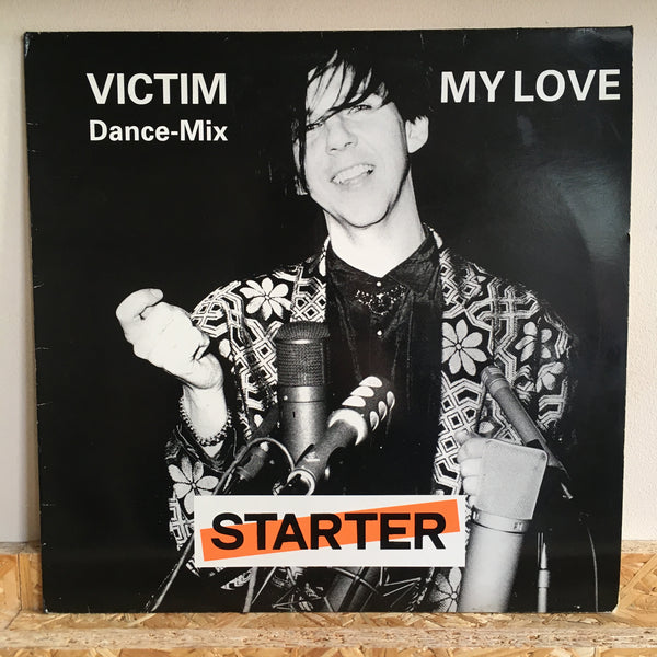Starter ‎– Victim / My Love