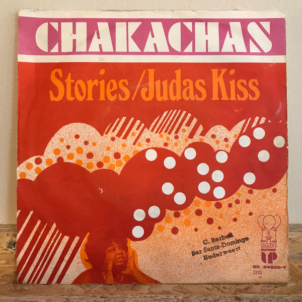 Chakachas ‎– Stories / Judas Kiss