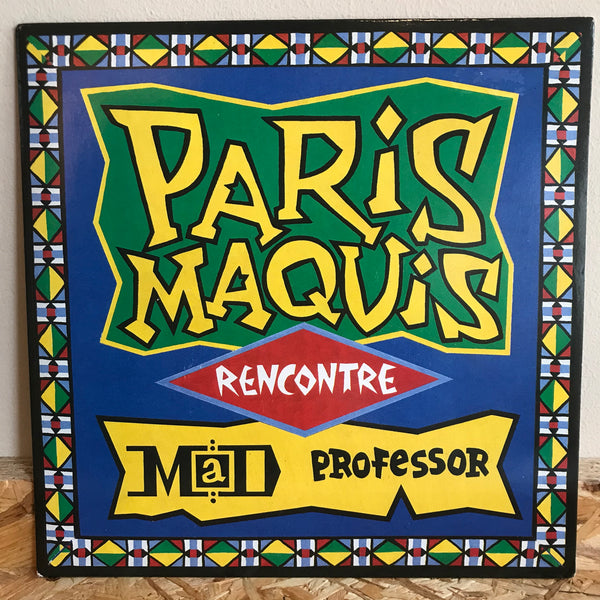 Paris Maquis, Mad Professor ‎– Paris Maquis Rencontre Mad Professor