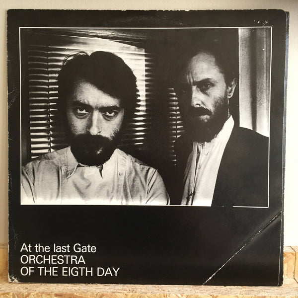 Orchestra Of The Eigth Day ‎– At The Last Gate
