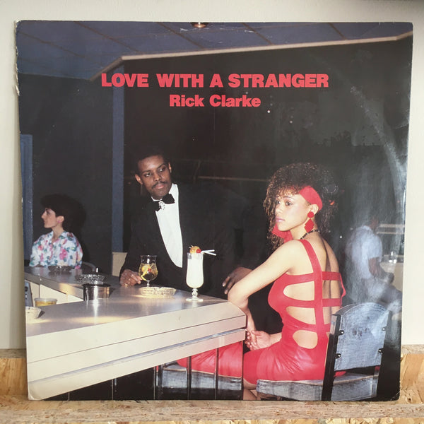 Rick Clarke ‎– Love With A Stranger