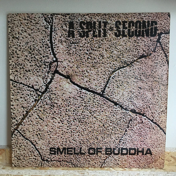 A Split Second ‎– Smell Of Buddha