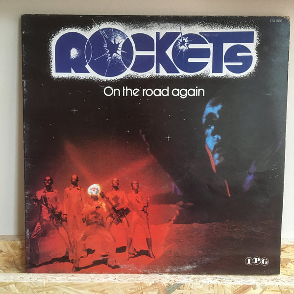 Rockets ‎– On The Road Again