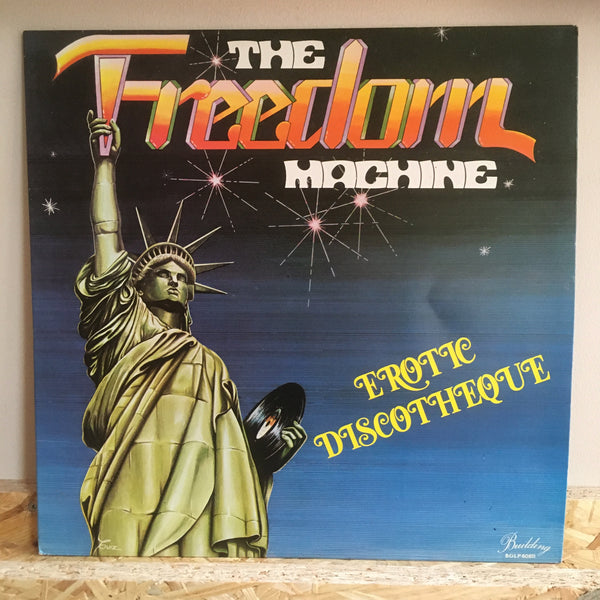 The Freedom Machine ‎– Erotic Discotheque