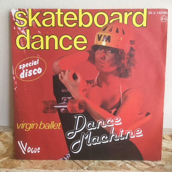 Disco Dance Machine ‎– Skateboard Dance/Virgin Ballet