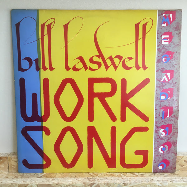 Bill Laswell ‎– Work Song