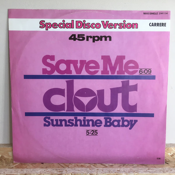 Clout ‎– Save Me/Sunshine Baby