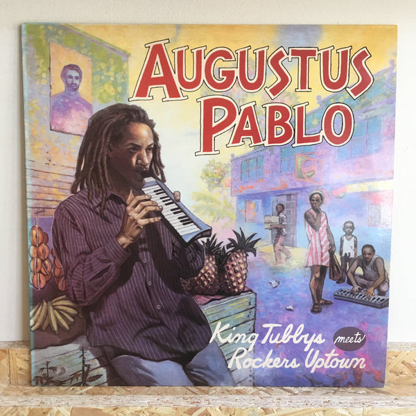 Augustus Pablo ‎– King Tubby Meets Rockers Uptown