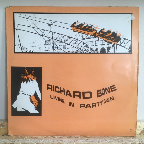 Richard Bone ‎– Living In Partytown