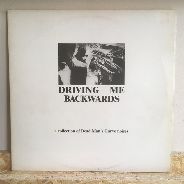 V/A - Driving Me Backwards